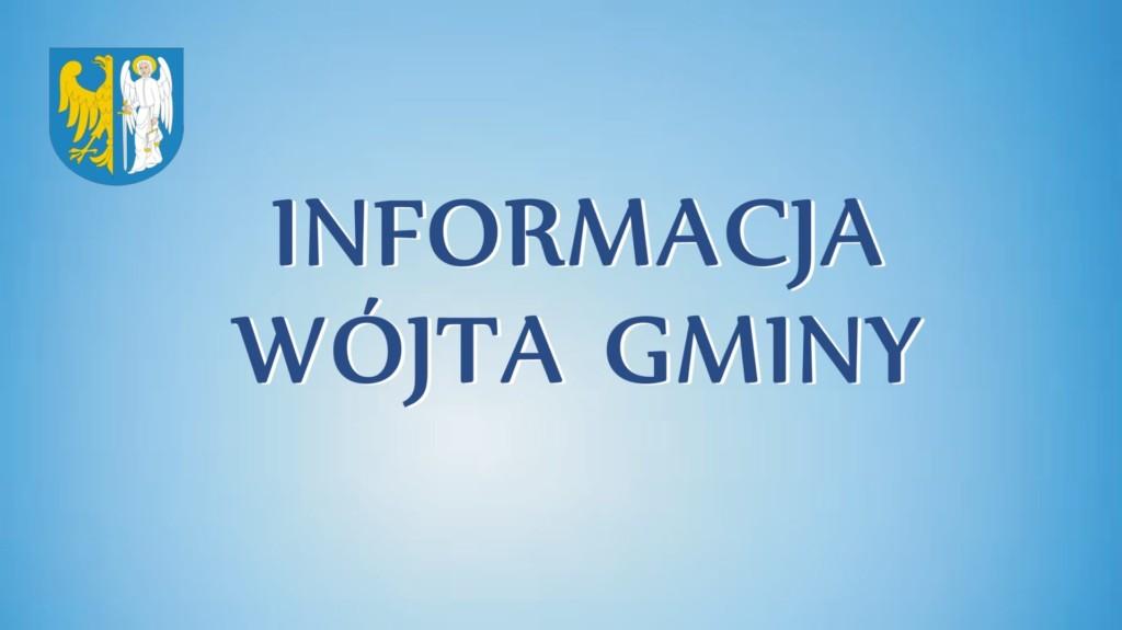 Informacja Wójta Gminy oraz herb Gminy Ornontowice.
