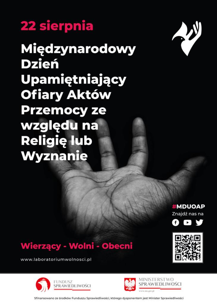 Plakat poświęcony 22 sierpnia, w którym jest obchodzony Dzień Upamiętniający Ofiary Aktów Przemocy ze względu na Religię lub Wyznanie