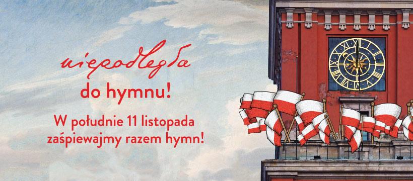 """Grafika promocyjna akcji """"Niepodległa do hymnu""""."""