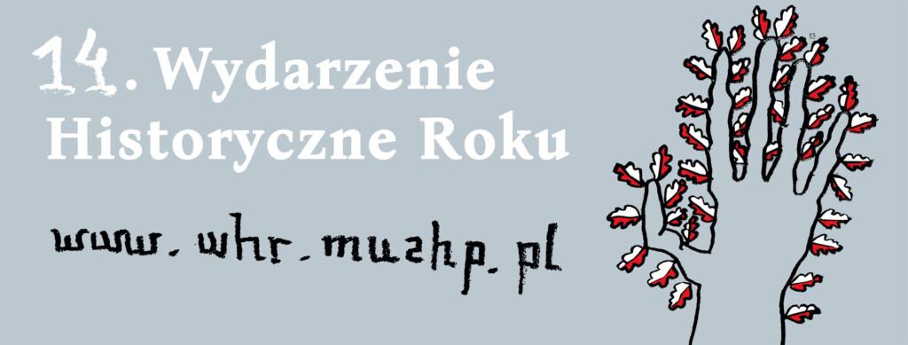 """Grafika promocyjna """"14. Wydarzenie Historyczne Roku 2020""""."""