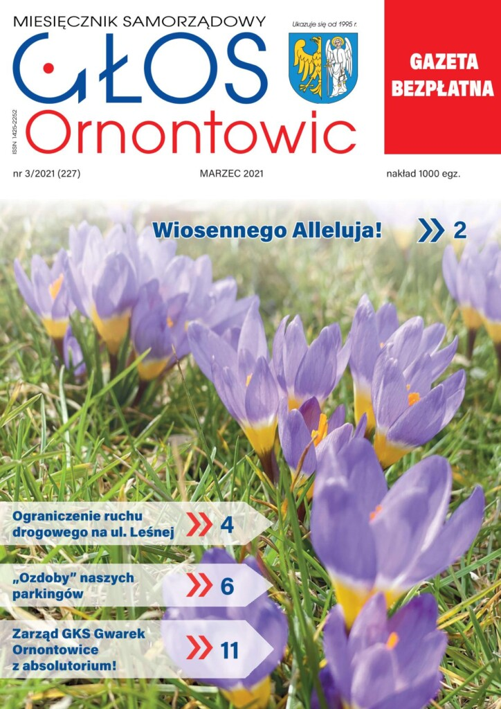 "Okładka ""Głosu Ornontowic"" numer 3/2021 (227)."
