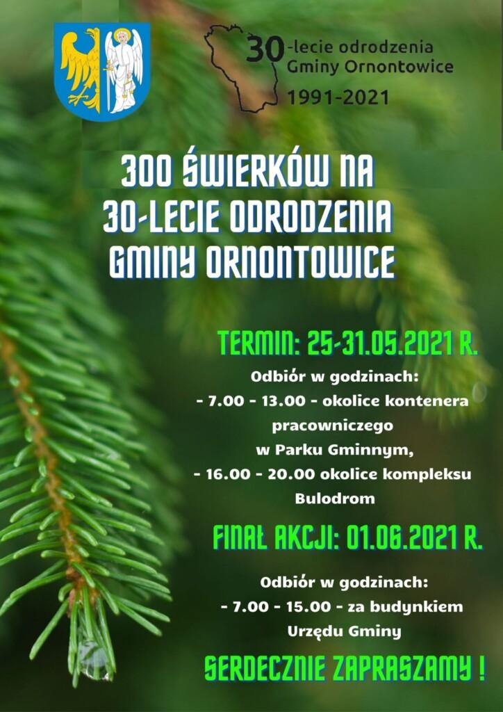 Plakat - akcja 300 świerków na 30-lecie odrodzenia Gminy Ornontowice