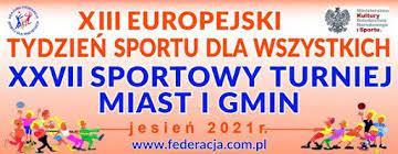Plakat promocyjny - XVII Sportowy Turniej Miast i Gmin 2021.