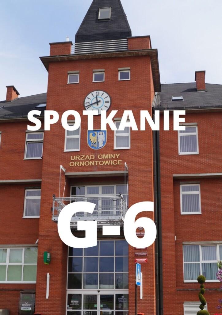 Grafika promocyjna z napisem: spotkanie G-6.