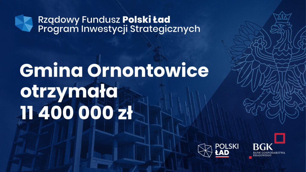 Grafika dot. dofinansowania z Rządowego Funduszu Polski Ład: Program Inwestycji Strategicznych.